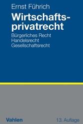 Wirtschaftsprivatrecht - Bürgerliches Recht, Ha...