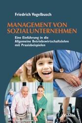 Management von Sozialunternehmen - Eine Einführ...