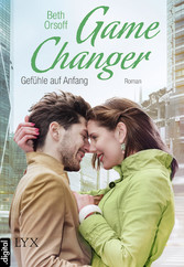 Game Changer - Gefühle auf Anfang