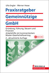 Praxisratgeber Gemeinnützige GmbH - Gründung, F...