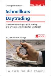 Schnellkurs Daytrading - Gewinnen durch gezielt...