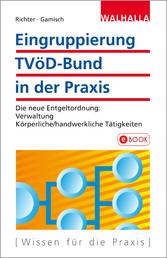 Eingruppierung TVöD-Bund in der Praxis - Die ne...