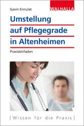 Umstellung auf Pflegegrade in Altenheimen - Pra...
