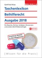 Taschenlexikon Beihilferecht Ausgabe 2018 - Für...