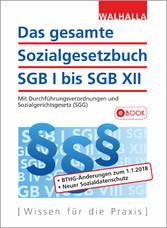 Das gesamte Sozialgesetzbuch I bis XII - Mit Du...