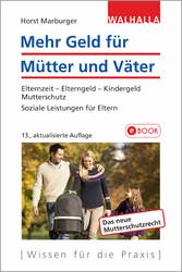 Mehr Geld für Mütter und Väter - Elternzeit - E...