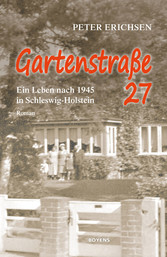 Gartenstraße 27 - Ein Leben nach 1945 in Schles...