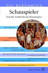Schauspieler - Von der Antike bis zur Renaissance