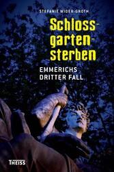 Schlossgartensterben - Emmerichs dritter Fall