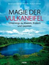 Magie der Vulkaneifel - Unterwegs zu Maaren, Vu...
