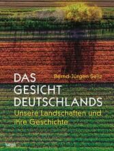 Das Gesicht Deutschlands - Unsere Landschaften ...