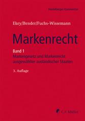 Markenrecht - Band 1:MarkenG, GMV und Markenrec...