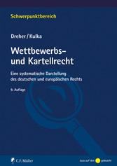 Wettbewerbs- und Kartellrecht - Eine systematis...