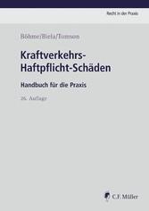 Kraftverkehrs-Haftpflicht-Schäden - Handbuch fü...