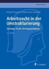 Arbeitsrecht in der Umstrukturierung - Strategi...