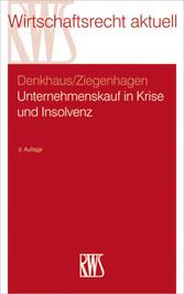 Unternehmenskauf in Krise und Insolvenz