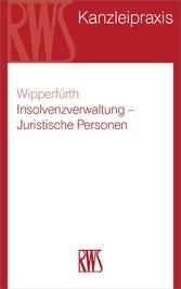 Insolvenzverwaltung - Juristische Personen, Per...