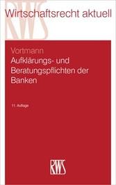 Aufklärungs- und Beratungspflichten der Banken