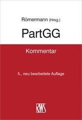 PartGG - Kommentar zum Partnerschaftsgesellscha...