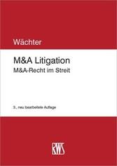 M&A Litigation - M&A-Recht im Streit