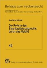 Die Reform des Eigenkapitalersatzrechts durch d...