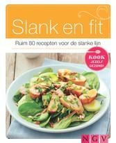 Slank en fit - Ruim 80 recepten voor de slanke ...