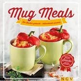 Mug Meals: Im Becher gekocht - blitzschnell ser...
