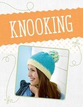 Knooking - Stricken für Nicht-Stricker