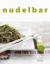 Nudelbar - Die besten Rezepte für Harusame, Ram...