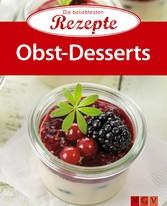 Obst-Desserts - Die beliebtesten Rezepte