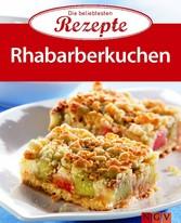 Rhabarberkuchen - Die beliebtesten Rezepte