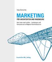 Marketing für Architekten und Ingenieure. - Von...