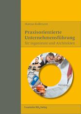 Praxisorientierte Unternehmensführung für Ingen...