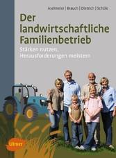 Der landwirtschaftliche Familienbetrieb - Stärk...