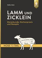Lamm und Zicklein - nose to tail - Warenkunde, ...