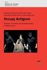 Occupy Antigone - Tradition, Transition and Tra...