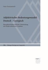 Adjektivischer Bedeutungswandel: Deutsch - Geor...