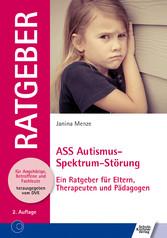ASS Autismus-Spektrum-Störung - Ein Ratgeber fü...