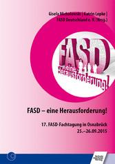 FASD - eine Herausforderung! - 17. FASD-Fachtag...