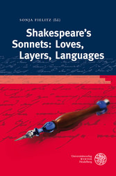 Shakespeares Sonnets: Loves, Layers, Languages