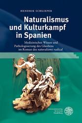 Naturalismus und Kulturkampf in Spanien - Mediz...