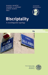 Biscriptality - A sociolinguistic typology