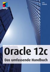 Oracle 12c - Das umfassende Handbuch