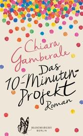 Das Zehn-Minuten-Projekt - Roman