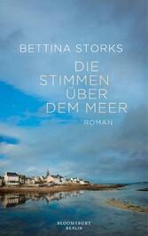 Die Stimmen über dem Meer - Roman