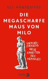 Die megascharfe Maus von Milo - Vierundzwanzig ...