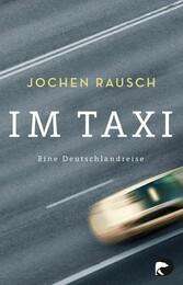 Im Taxi - Eine Deutschlandreise