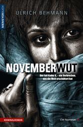 NOVEMBERWUT - Der Fall Kader K. - ein Verbreche...