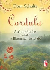 Cordula - Auf der Suche nach der vollkommenen L...