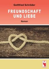 Freundschaft und Liebe - Roman